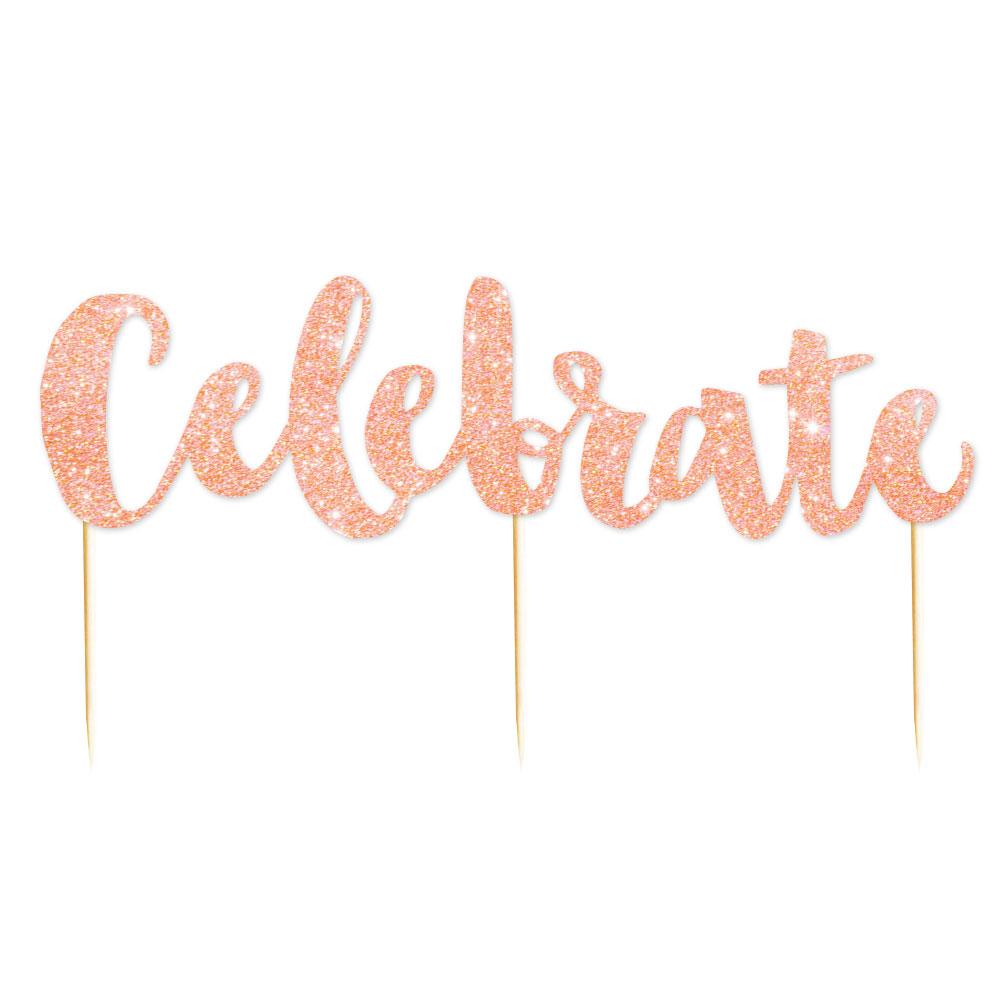 Celebrate Glitter Cake Topper | Polka Dot Affair ...